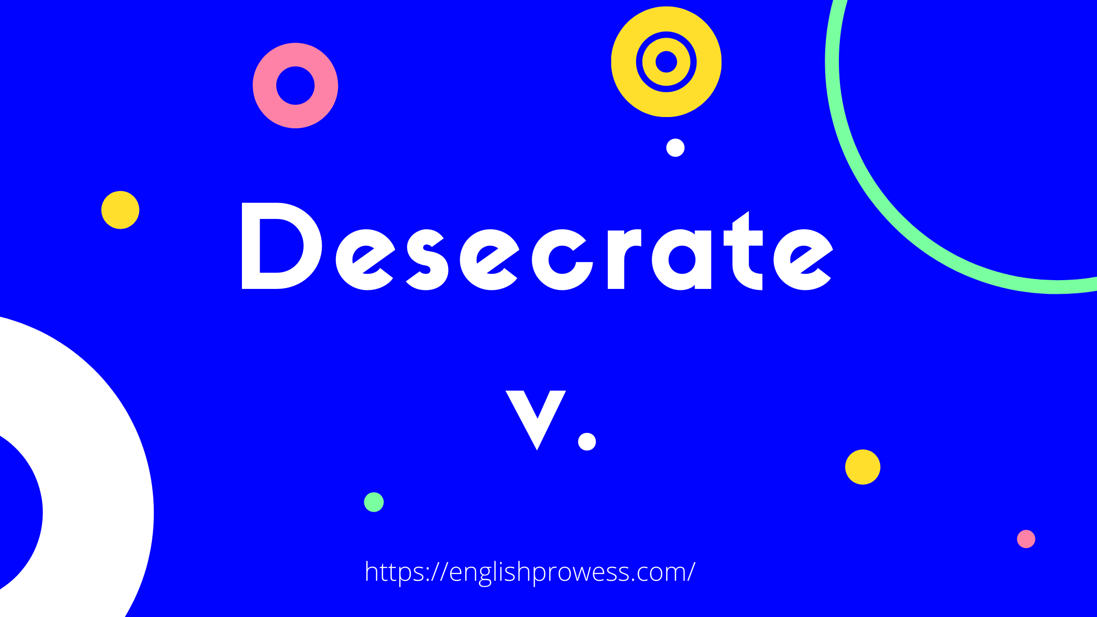 Desecrate Meaning